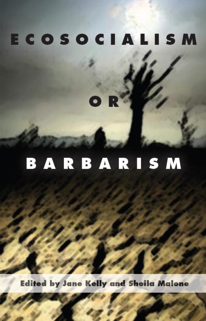 Lowy_Ecosocialism Or Barbarism